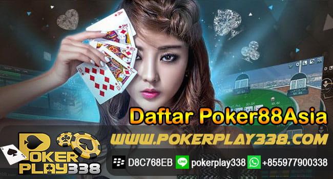 Daftar Poker88Asia