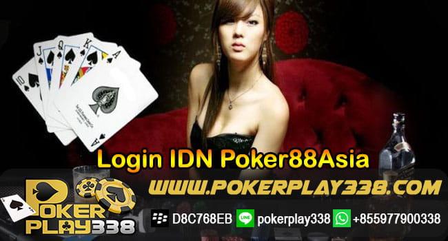 Login IDN Poker88Asia